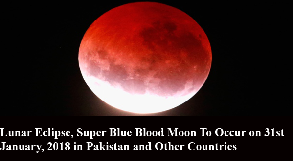 Special lunar eclipse: 'Super blue blood moon' to light up sky today